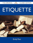 Etiquette   The Original Classic Edition