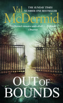 Out Of Bounds : mcdermid. 'there are lots of things that ran...
