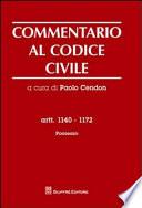 Commentario al codice civile  Artt  1140 1172  Possesso