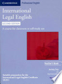 International Legal English Teacher's Book: A Course for Classroom Or Self-study Use