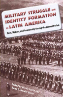 Military Struggle and Identity Formation in Latin America