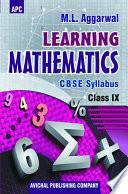 APC CBSE Learning Mathematics - Class 9 - Avichal Publishing Company