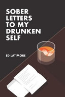 cover img of Sober Letters to My Drunken Self