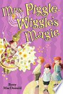 Mrs  Piggle Wiggle s Magic