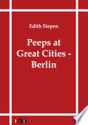 Peeps at Great Cities - Berlin