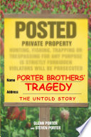 Porter Brothers  Tragedy  The Untold Story