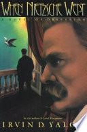 When Nietzsche Wept Book PDF