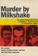 Murder By Milkshake