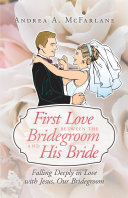 download ebook first love between the bridegroom and his bride pdf epub