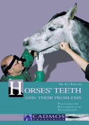 Horses  Teeth and Their Problems