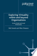 Exploring Virtuality Within and Beyond Organizations