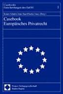Casebook europäisches Privatrecht