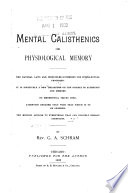 Mental Calisthenics  Or  Physiological Memory