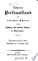 Lehrer-Personalstand der deutschen Schulen in der Seckauer- und Leobner-Diözese in Steyermark