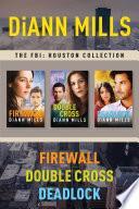 The FBI  Houston Collection  Firewall   Double Cross   Deadlock