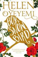 Boy  Snow  Bird One Of Granta S Best Young British Novelists A