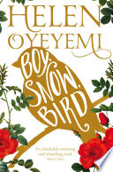 Ebook Boy, Snow, Bird Epub Helen Oyeyemi Apps Read Mobile