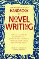 The Writer S Digest Handbook Of Novel Writing