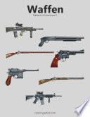 Waffenmalbuch F R Erwachsene 2