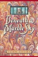 Beneath a Marble Sky