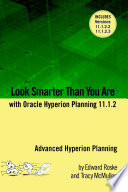 Look Smarter Than You Are with Hyperion Planning 11 1 2  Advanced Hyperion Planning