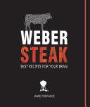 Weber Steak  Best Recipes For Your Braai