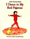 I Dance in My Red Pajamas