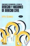 Prontuario de introducci  n al estudio del derecho y nociones de derecho civil