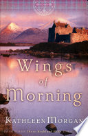 Wings of Morning  These Highland Hills Book  2