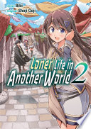Loner Life in Another World Vol  2  manga  Book PDF