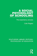 A Social Psychology of Schooling