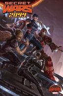Secret Wars 2099 : future. revisit the world of...