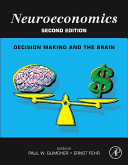 Neuroeconomics : decision making, and is suitable as an...