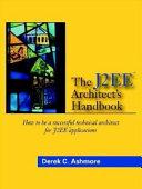 The J2EE Architect's Handbook