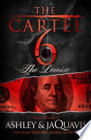 The Cartel 6  The Demise