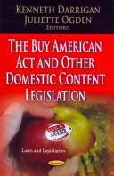 the buy american act and other domestic content legislation