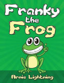 Franky the Frog