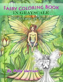 Fairy Coloring Book in Grayscale   Adult Coloring Book by Molly Harrison