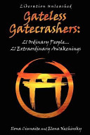 Gateless Gatecrashers