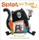Splat Says Thank You