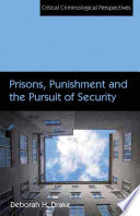Prisons  Punishment and the Pursuit of Security