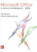 Microsoft Office 2016  A Skills Approach