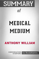 Summary Of Medical Medium By Anthony William Conversation Starters