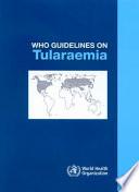 WHO Guidelines on Tularaemia
