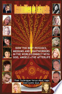 How The Best Psychics  Mediums And Lightworkers In The World Connect With God  Angels And The Afterlife