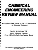 Chemical engineering review manual