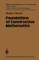 Foundations of Constructive Mathematics