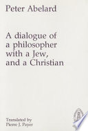 A Dialogue of a Philosopher with a Jew, and a Christian