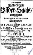 Die Geschichten  so annoch unter dem glorw  rdigsten Kaiser Leopoldo I  bi   auf die Regierung Kaisers Joseph I  in Europa  etc