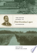 The Darien Journal of John Girardeau Legare, Ricegrower